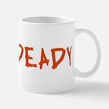 Mummy and Deady (Mommy Daddy) Mug