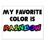 My favorite color is rainbow Small Poster