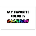 My favorite color is rainbow Large Poster