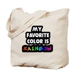 My favorite color is rainbow Tote Bag