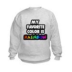 My favorite color is rainbow Kids Sweatshirt