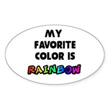 My favorite color is rainbow Decal
