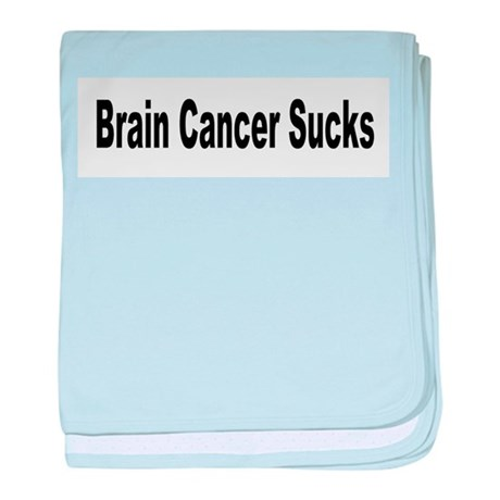 Brain Cancer Sucks Infant Blanket