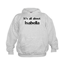 It's all about Isabella Hoodie