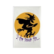 """If the broom fits"" flying wi Rectangle Magnet"