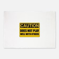 Does Not Play Well With Others 5'x7'Area Rug
