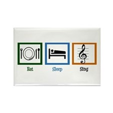 Eat Sleep Sing Rectangle Magnet