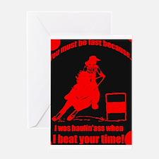 haulin ass barrel racer Greeting Card