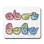 Pastel SIGN BABY SQ Mousepad