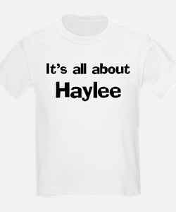It's all about Haylee Kids T-Shirt