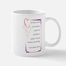 Women Are Strong 4 Mug