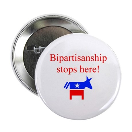 Bipartisanship Stops Here Button