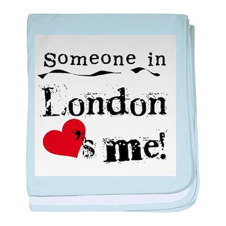 Someone in London Infant Blanket