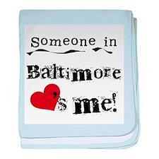Baltimore Loves Me Infant Blanket