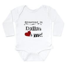 Dallas Loves Me Long Sleeve Infant Bodysuit