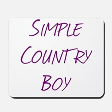 Simple Country Boy Mousepad
