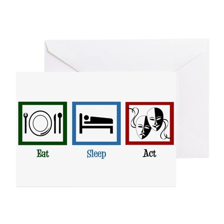 Eat Sleep Act Greeting Cards (Pk of 10)