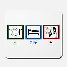 Eat Sleep Act Mousepad