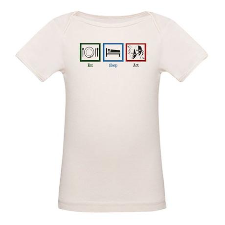 Eat Sleep Act Organic Baby T-Shirt