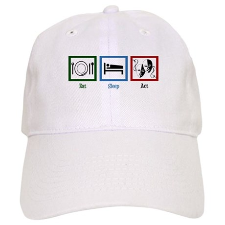 Eat Sleep Act Cap