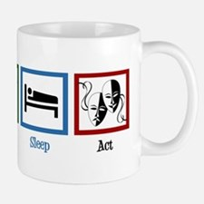Eat Sleep Act Mug
