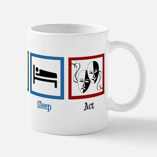 Eat Sleep Act Mug