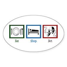 Eat Sleep Act Decal