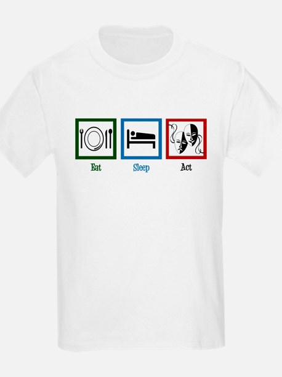 Eat Sleep Act T-Shirt