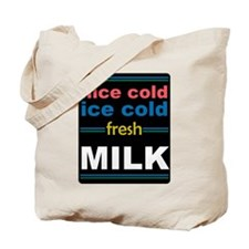 Nice Cold Ice Cold Milk Tote Bag