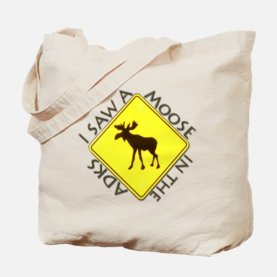 I saw a Moose in the Adironda Tote Bag