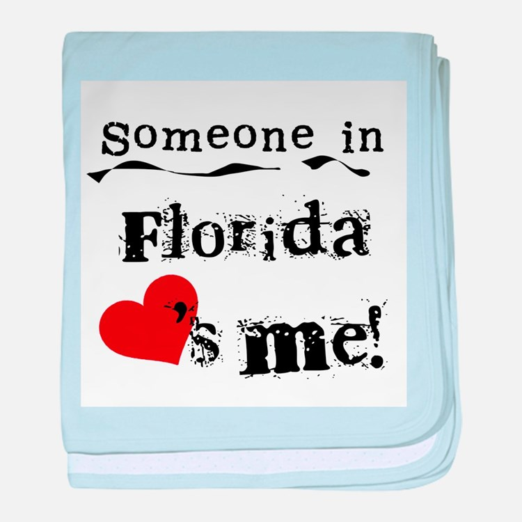 Someone in Florida Infant Blanket