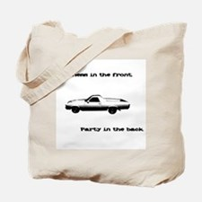 Business in the Front Tote Bag