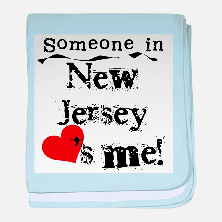 Someone in New Jersey Infant Blanket