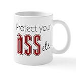 Protect Your ASSets Mug