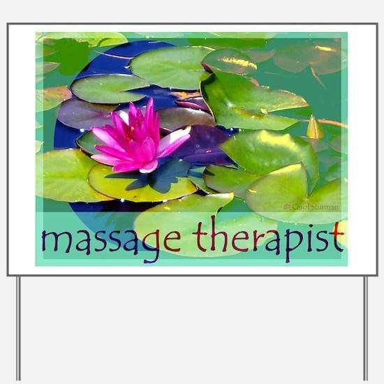 Massage Therapist / Waterlily Yard Sign