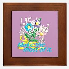 Life's Good Framed Tile