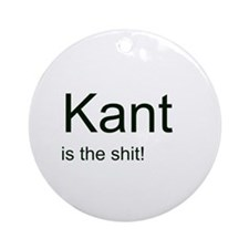 """""""Kant is the shit!"""" Ornament (Round)"""