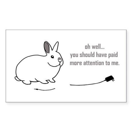 oh well... (bunnies chew cabl Sticker (Rectangle)