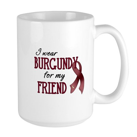 Wear Burgundy - Friend Large Mug