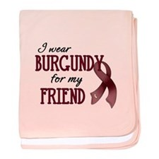 Wear Burgundy - Friend Infant Blanket