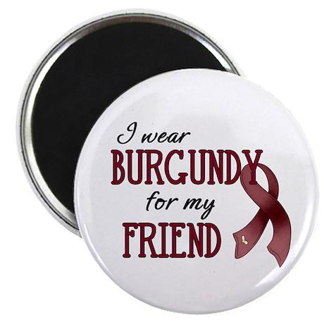 "Wear Burgundy - Friend 2.25"" Magnet (100 pack"