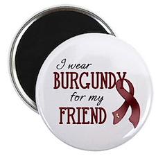 "Wear Burgundy - Friend 2.25"" Magnet (10 pack)"