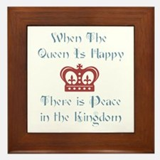 When the Queen is Happy Framed Tile