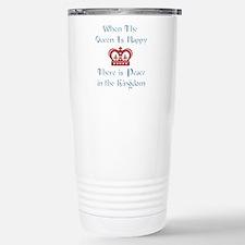 When the Queen is Happy Travel Mug