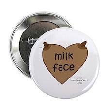 "Milkface DC 2.25"" Button"