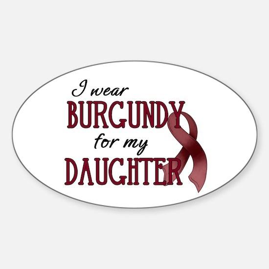Wear Burgundy - Daughter Sticker (Oval)