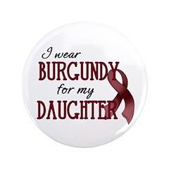 "Wear Burgundy - Daughter 3.5"" Button (100 pac"