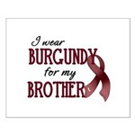 Wear Burgundy - Brother Small Poster