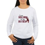 Wear Burgundy - Brother Women's Long Sleeve T-Shir