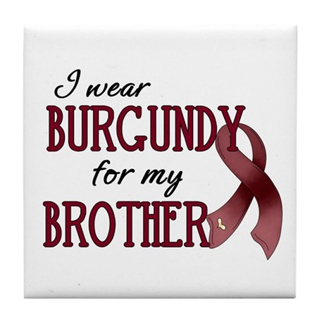 Wear Burgundy - Brother Tile Coaster